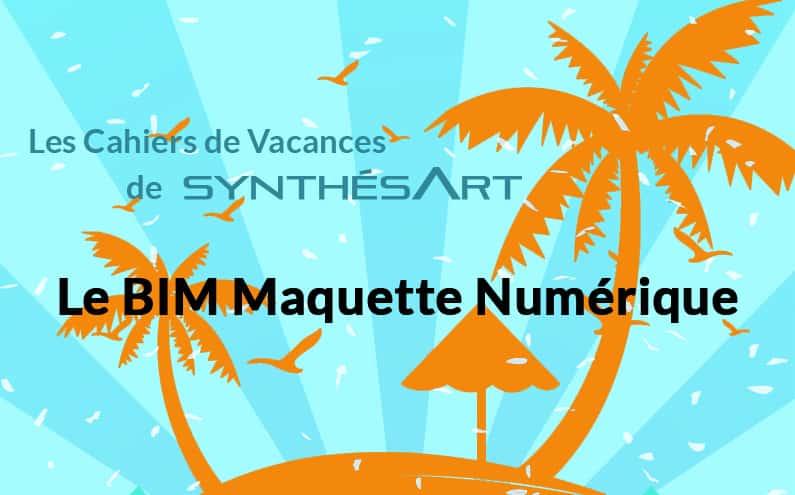 Le BIM Maquette Numérique chez SynthésArt