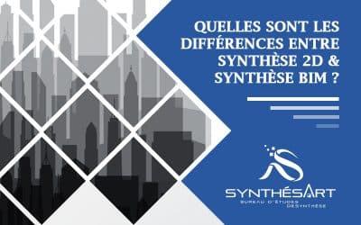 Quelles sont les différences entre Synthèse BIM et Synthèse 2D ?
